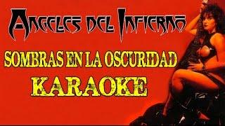 Angeles del Infierno - Sombras en la oscuridad Karaoke