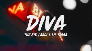 The Kid LAROI - Diva (Lyrics) Ft. Lil Tecca