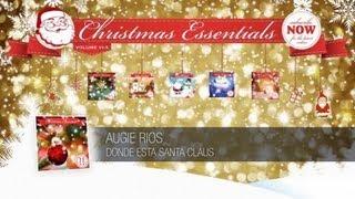 Augie Rios - Donde Esta Santa Claus // Christmas Essentials