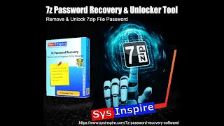 Remove & Unlock 7zip File Password by SysInspire 7z Password Recovery Tool