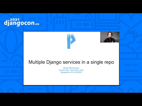 DjancoCon 2021 WorkShop | Managing multiple Django services in a single repo | Benjy Weinberger thumbnail