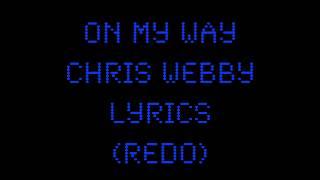 On My Way Chris Webby Lyrics Redo