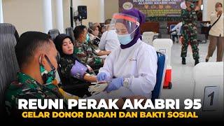 Reuni Perak Akabri 95 Gelar Donor Darah dan Bakti Sosial