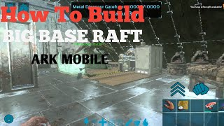 ark survival evolved mobile raft building - TH-Clip