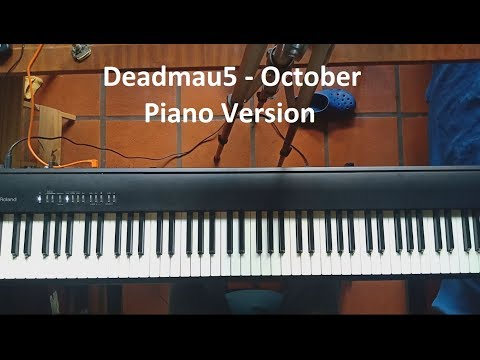Deadmau5 - October - Piano Version