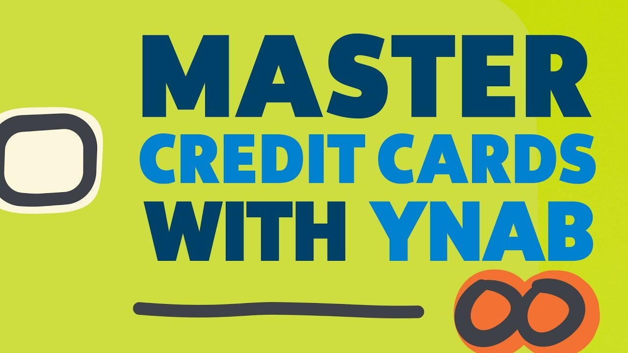 YNAB Workshop – Master Credit Cards with your Spending Plan