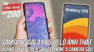 Samsung Galaxy S10+ lộ ảnh cực kì chân thực | Tin Công Nghệ Số 200