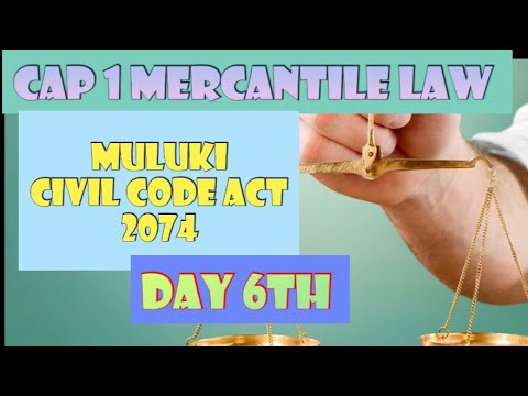 Day 6 Cap 1 Mercantile Law Class ||Muluki Civil Code Act 2074|||