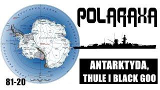 Polaraxa 81-20: Antarktyda, Thule i black goo