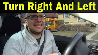 How To Turn Right And Left (Safely And Smoothly)-Beginner Driving Lesson