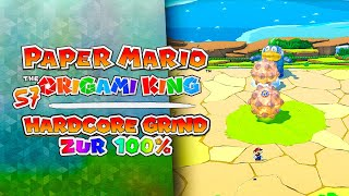 HARDCORE GRIND zur 100%! ⭐️ 57 • Paper Mario: The Origami King