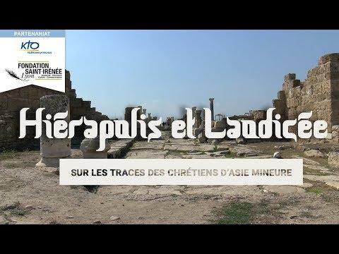 Hiérapolis et Laodicée : sur les traces des chrétiens d'Asie Mineure