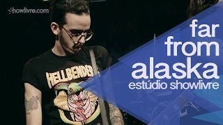 """Another round"" - Far From alaska no Estúdio Showlivre 2014"