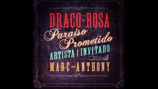 Paraiso Prometido -  Robi Draco Rosa Feat Marc Anthony