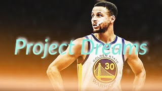 Stephen Curry Mix Project Dreams