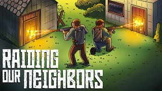 RUST   Ending Our Enemy Neighbors!   Part (3/4)