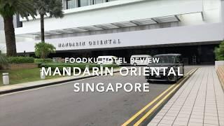 Review Hotel Mandarin Oriental Singapore