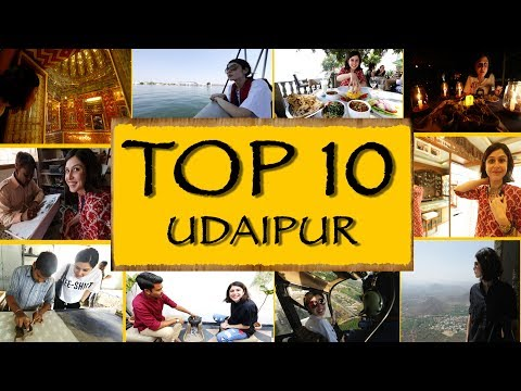 Video Top 10 Things To See/Do || Udaipur