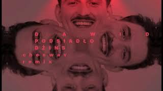 Dawid Podsiadło   Dżins (Cheswav Remix)