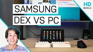 Dex vs PC! RECENSIONE Samsung Galaxy Tab S4   Parte 2