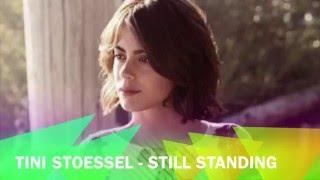 STILL STANDING - TINI STOESSEL (Lyrics + Official Audio)