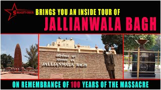 Tour | Jallianwala Bagh - A Historic Garden | Amritsar | Punjab | 5 Star Reality Check