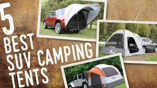 5 Best SUV Camping Tents