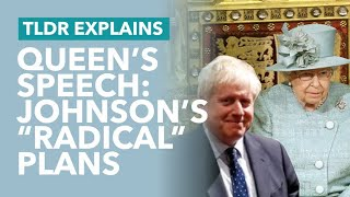 Johnson's 'Radical' Queen's Speech Explained