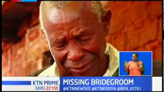 Grief as a bridegroom goes missing