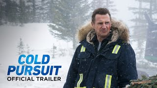 COLD PURSUIT   Now On 4K Ultra HD, Blu Ray & Digital!