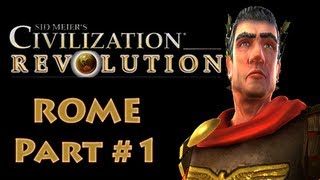 Civilization Revolution - Rome #1 Gameplay Tutorial with Commentaries (Let's Play)