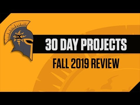 Dayknight 30 Day Projects - Fall 2019 Review!