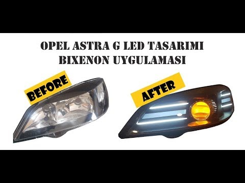 NASIL YAPILIR // OPEL ASTRA G FAR TASARIMI // HOW IT'S MADE OPEL ASTRA G LED DESIGN