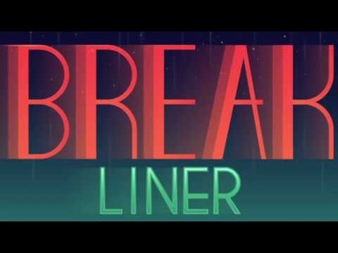 Видео Break Liner