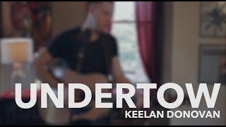 """Keelan Donovan """"Undertow"""" Acoustic Performance"""
