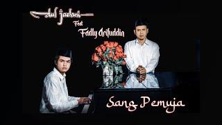 Download lagu Dul Jaelani Ft Fadly Arifuddin Sang Pemuja Mp3