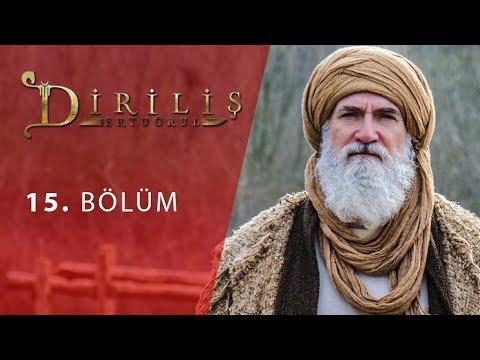 Dirilis Ertugrul Episode 15 English Subtitled - RESURRECTION