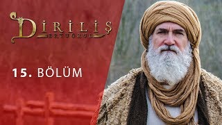 episode 15 from Dirilis Ertugrul