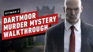Hitman 3: How to Solve the Dartmoor Murder Mystery by IGN