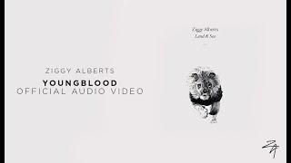Ziggy Alberts   Youngblood (Official Audio)