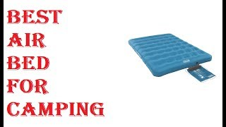 Best Air Bed For Camping 2020