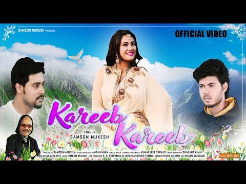 Kareeb Kareeb - Latest Hindi Romantic Song | Samson Mukesh