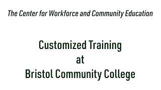 Customized Training at Bristol Community College