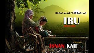 Hadad Alwi Feat Farhan - Ibu With Lyric