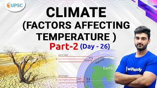 10:00 AM - UPSC CSE 2020 | Indian Geography by Sumit Sir | Climate (Factor Affecting Temperature )