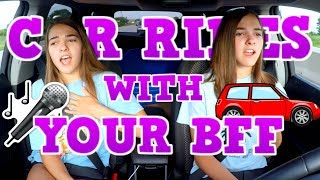 Car Rides with your Best Friend! | Megan and Ciera