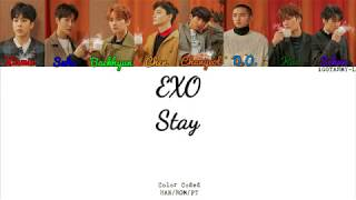 EXO - Stay (HAN/ROM/PT-BR) [Color Coded]