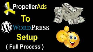 How To Verify & Monetize Wordpress Site With Propeller Ads & Setup Ads Step By Step for Make Money