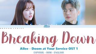 Ailee - Breaking Down   Doom at Your Service OST 1   Lyrics: Español - Rom - English