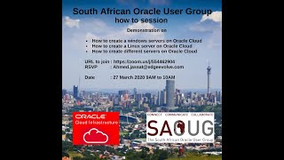 Ahmed Jassat South African Oracle User Group How to create Servers in Oracle Cloud